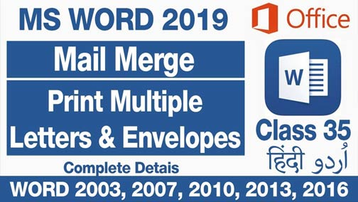 Complete-MS-Word-2019-For-Beginners-Mail-Merge-To-Print-Multiple-Letters-&-Envelopes-Class-35