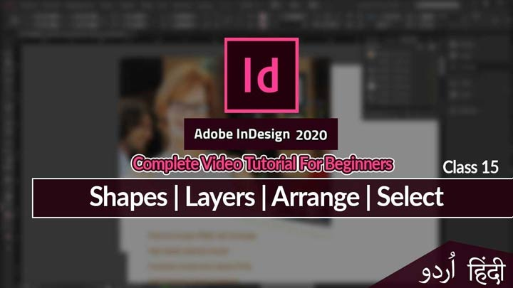 Adobe-InDesign-For-Beginners-Basic-Shapes-Layers-Group-Ungroup-Arrange-Class-15