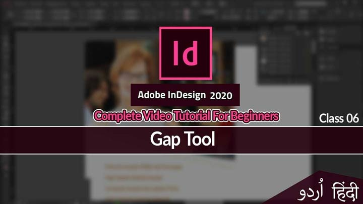 Adobe-InDesign-For-Beginners-InDesign-Basic-Course-Urdu-Hindi-Gap-Tool-Class-06