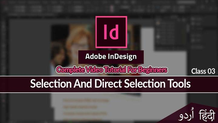 Adobe-InDesign-For-Beginners-InDesign-Basic-Course-Urdu-Hindi-Selection-&-Direct-Selection-Tools-Class-3