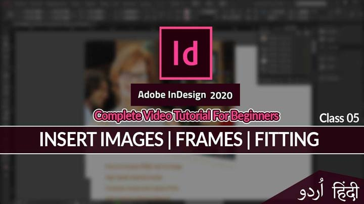 Adobe-InDesign-For-Beginners-in-Urdu-Hindi-Frame-Tool-Insert-Images-Fitting-Class-05