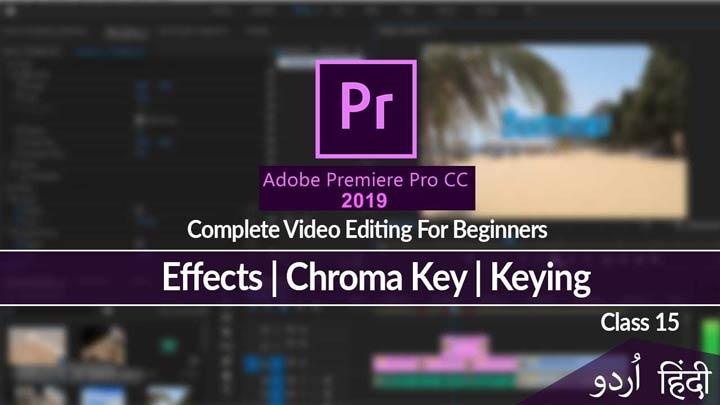 Adobe-Premiere-Pro-Complete-Course-Video-Editing-Chroma-Key-Green-Screen-Class-15