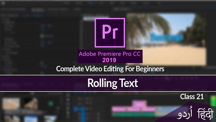 Adobe-Premiere-Pro-Complete-Course-in-Urdu-Hindi-Tutorial-Rolling-Text-Class-21