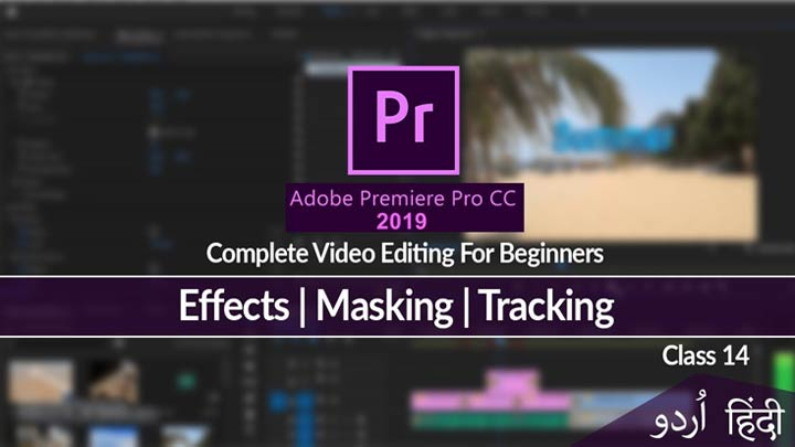 Adobe-Premiere-Pro-Complete-Course-in-Urdu-Hindi-Video-Editing-Masking-and-Tracking-Class-14