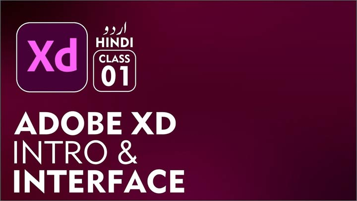Adobe-XD-Basic-to-Advance-for-Beginners-Intro-and-Interface-in-Urdu-Hindi-Class-01