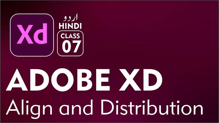 Adobe-XD-for-Beginners-Complete-Course-in-Urdu-Hindi-Align-and-Distribution-Class-07