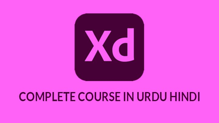 Adobe-Xd-Complete-Course-in-Urdu-Hindi-Basic-to-Advance