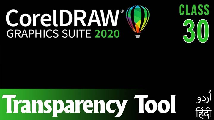 CorelDraw-for-Beginners-Complete-Course-in-Urdu-Hindi-Transparency-Tool-Class-30
